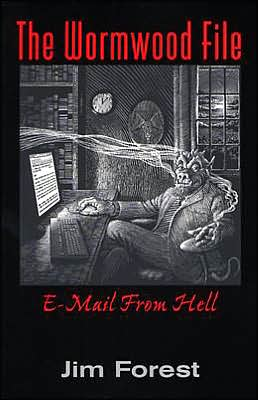 The Wormwood File: E-mail from Hell