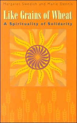 Like Grains of Wheat: A Spirituality of Solidarity