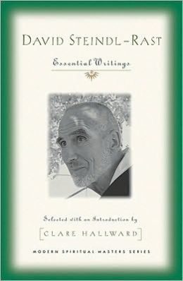 David Steindl-Rast: Essential Writings