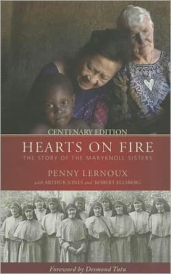 Hearts on Fire: The Story of the Maryknoll Sisters