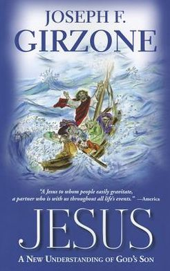 Jesus: A New Understanding of God's Son