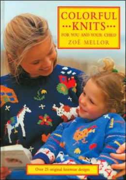 Colorful Knits for You and Your Child