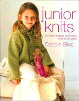 Junior Knits: 25 Stylish Projects for Children Three to Ten Years
