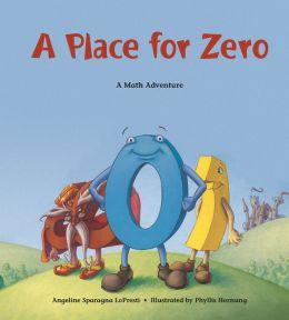 A Place for Zero: A Math Adventure
