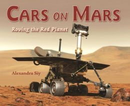 Cars on Mars: Roving the Red Planet
