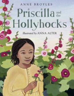Priscilla and the Hollyhocks