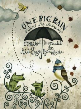 One Big Rain: Poems for Rainy Days