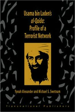 Usama bin Laden's Al-Qaida:Profile of a Terrorist Network