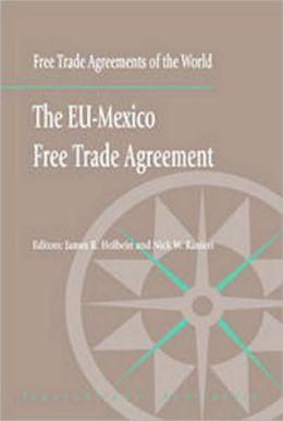 The EU-Mexico Free Trade Agreement