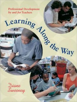 Learning along the Way: Professional Development by and for Teachers