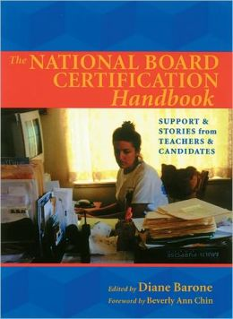 National Board Certification Handbook : Support and Stories from Teachers and Candidates