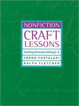 Nonfiction Craft Lessons: Teaching Writing K-8