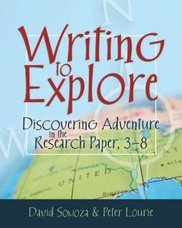 Writing to Explore: Discovering Adventure in the Research Paper, 3-8