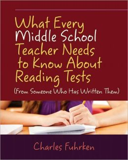 What Every Middle School Teacher Needs to Know About Reading Tests