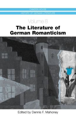 The Literature of German Romanticism