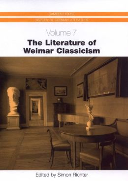 The Literature of Weimar Classicism
