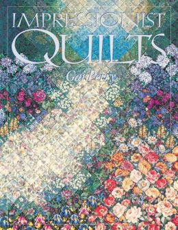 Impressionist Quilts (Print On Demand Edition)