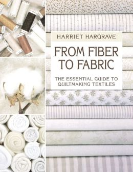 From Fiber To Fabric - Print On Demand Edition