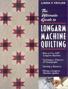 Ultimate Guide to Longarm Machine Quilting