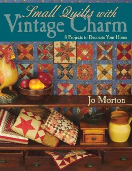 Small Quilts With Vintage Charm - Print On Demand Edition