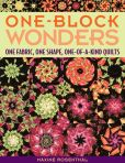Book Cover Image. Title: One-Block Wonders:  One Fabric, One Shape, One-of-a-Kind Quilts, Author: Maxine Rosenthal