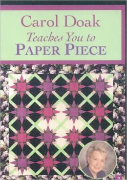 Carol Doak Teaches Paper Piece
