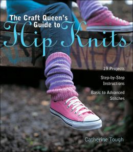 Craft Queen's Guide to Hip Knits