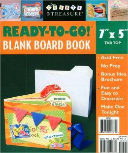 Ready-to-Go! Blank Board Book (7 x 5 Tab Top)