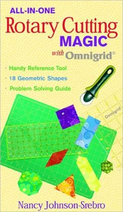 All-in-One Rotary Cutting Magic with Omnigrid