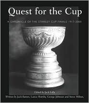 Quest for the Cup: A History of the Stanley Cup Finals 1892-2000