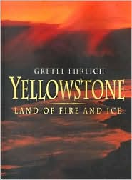 Yellowstone: Land of Fire and Ice