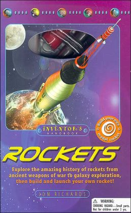 Rockets: An Inventor's Handbook Kit