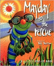Mayday to the Rescue (A Busy Bugz Book)