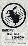 Kansas Roadkill Cookbook