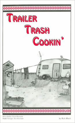 Trailer Trash Cookin'