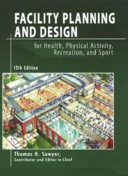 Facility Planning and Design for Health