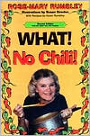 What! No Chili