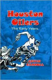 Houston Oilers: The Early Years