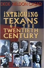 Intriguing Texans of the 20th Century