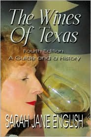 Wines of Texas: A Guide and a History