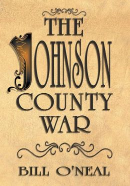 The Johnson County War Bill O'Neal