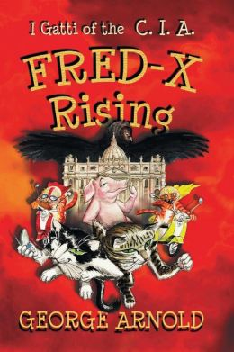 Fred-X Rising: I Gatti of the CIA: Avventure in Italia