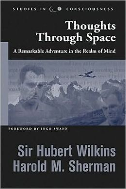 Thoughts through Space: A Remarkable Adventure in the Realm of Mind
