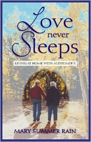 Love Never Sleeps: Living At Home With Alzheimer's