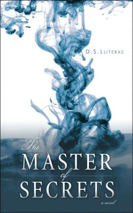 The Master of Secrets: A Novel