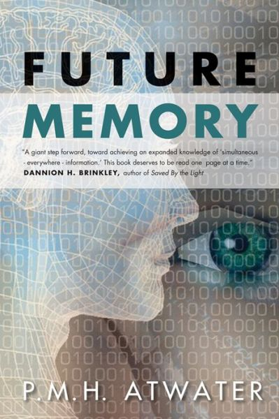 Download free ebook pdfs Future Memory by P.M.H. Atwater