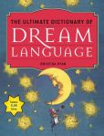 Book Cover Image. Title: The Ultimate Dictionary of Dream Language, Author: Briceida Ryan