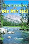 Trout Fishing the John Muir Trail
