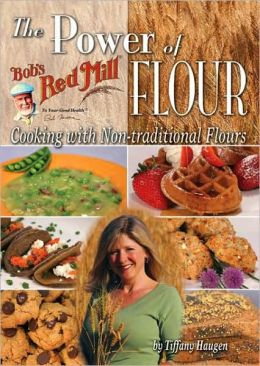 POWER OF FLOUR: COOKING WITH NON-TRADITIONAL FLOUR