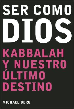 Ser como Dios: Becoming Like God